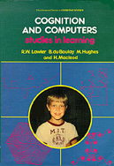 Cognition and Computers, with chapters by DuBoulay, Hughes, & Macleod